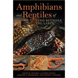 Amphibians and Reptiles of Land Between the Lakes