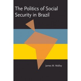 Politics of Social Security in Brazil, The