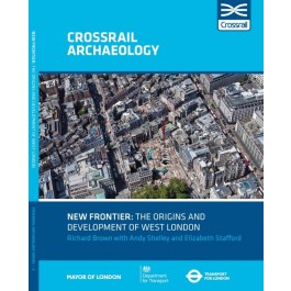 New Frontier: The Origins And Development Of West London