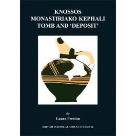 Knossos Monastiriako Kephali Tomb and 'Deposit'