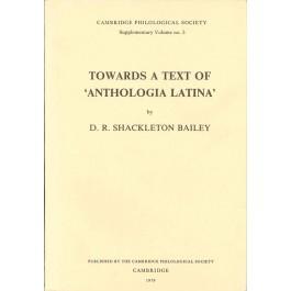 Towards A Text of `Anthologia Latina'