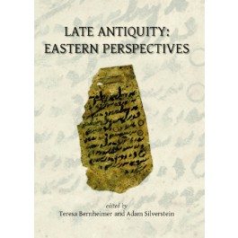 Late Antiquity: Eastern Perspectives