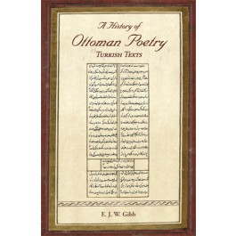 A History of Ottoman Poetry Volume VI
