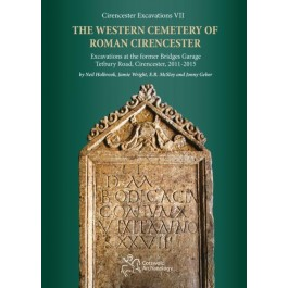 The Western Cemetery of Roman Cirencester