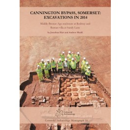 Cannington Bypass, Somerset: Excavations in 2014
