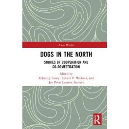 Dogs in the North: Stories of Cooperation and Co-Domestication