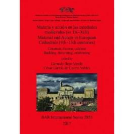 Materia y Accion en las Catedrales Medievales (SS. IX-XIII)