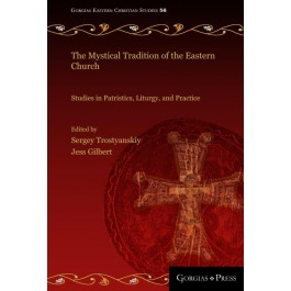 The Mystical Tradition of the Eastern Church