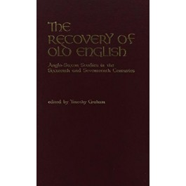 The Recovery of Old English