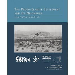 The Proto-Elamite Settlement and Its Neighbors
