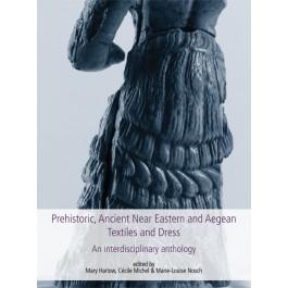 Prehistoric, Ancient Near Eastern & Aegean Textiles and Dress