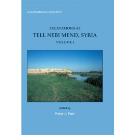 Excavations at Tell Nebi Mend, Syria Volume I