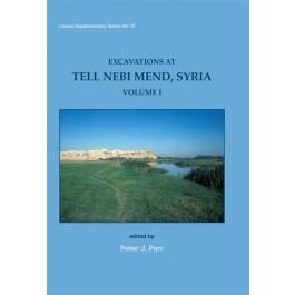 Excavations at Tell Nebi Mend, Syria Volume I