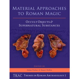 Material Approaches to Roman Magic