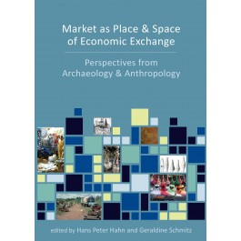 Market as Place and Space of Economic Exchange