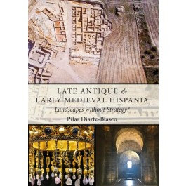 Late Antique and Early Medieval Hispania