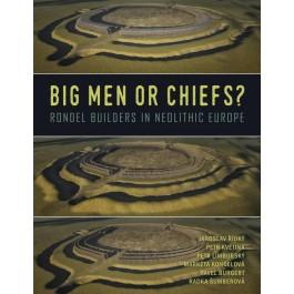 Big Men or Chiefs?