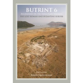 Butrint 6: Excavations on the Vrina Plain Volume 1