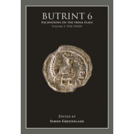 Butrint 6: Excavations on the Vrina Plain Volume 2