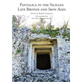 Pantalica in the Sicilian Late Bronze and Iron Ages