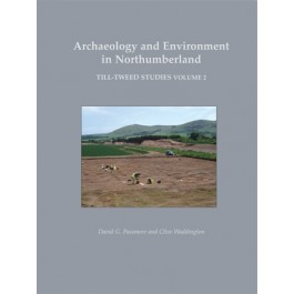 Archaeology and Environment in Northumberland