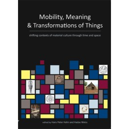 Mobility, Meaning and Transformations of Things