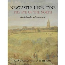 Newcastle upon Tyne, the Eye of the North