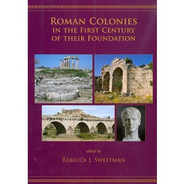 Roman Colonies in the First Century of Their Foundation