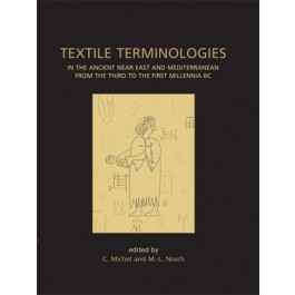 Textile Terminologies in the Ancient Near East and Mediterranean from the Third to the First Millennia BC