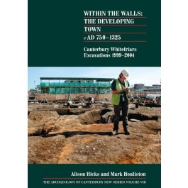 Within the Walls: the Developing Town AD 750-1225