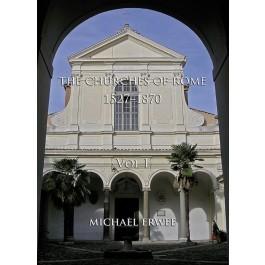 The Churches of Rome, 1527-1870 - Volume I