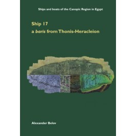 Ship 17: a baris from Thonis-Heracleion