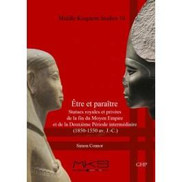 Être et paraître, Statues royales et privées de la fin du Moyen Empire et de la Deuxième Période intermédiaire (1850-1550 av. J.-C.)