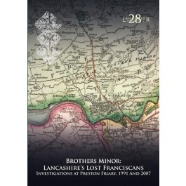 Brothers Minor: Lancashire's Lost Franciscans
