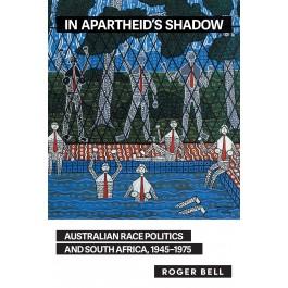 In Apartheid's Shadow