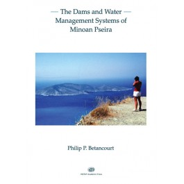 Dams and Water Management Systems of Minoan Pseira