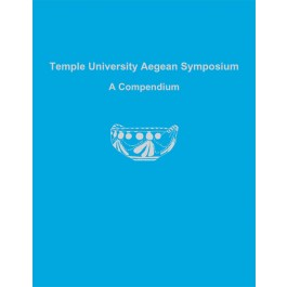 Temple University Aegean Symposium: A Compendium