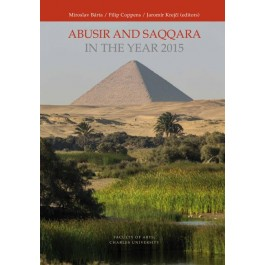 Abusir and Saqqara in the Year 2015