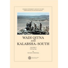 Wadi Qitna and Kalabsha-South Late Roman: Early Byzantine Tumuli Cemeteries in Egyptian Nubia, Vol. II. Anthropology