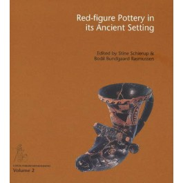 Red-Figure Pottery in its Ancient Setting