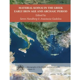Material Koinai in the Greek Early Iron Age and Archaic Period