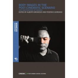 Body Images In The Post-Cinematic Scenario