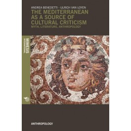 The Mediterranean as a Source of Cultural Criticism