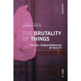 The Brutality of Things