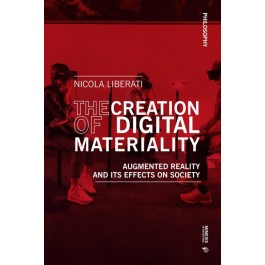 The Creation of Digital Materiality