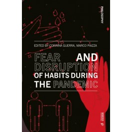 Fear and Disruption of Habits During the Pandemic