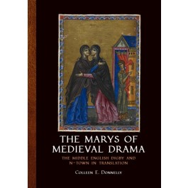 The Marys of Medieval Drama