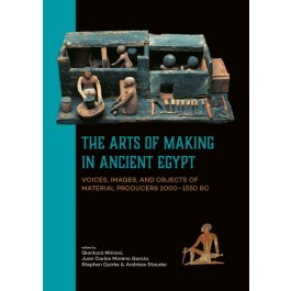 The Arts of Making in Ancient Egypt
