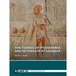 The Tombs of Ptahemwia and Sethnakht at Saqqara