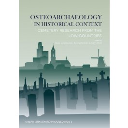Osteoarchaeology in Historical Context
